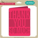 LW-Thank-You-So-Much-Card