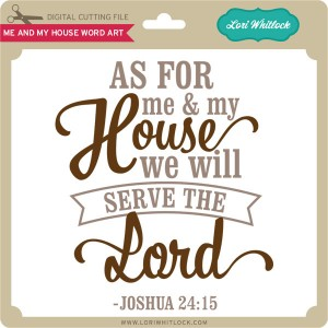 LW-Me-And-My-House-Word-Art » Lori Whitlock