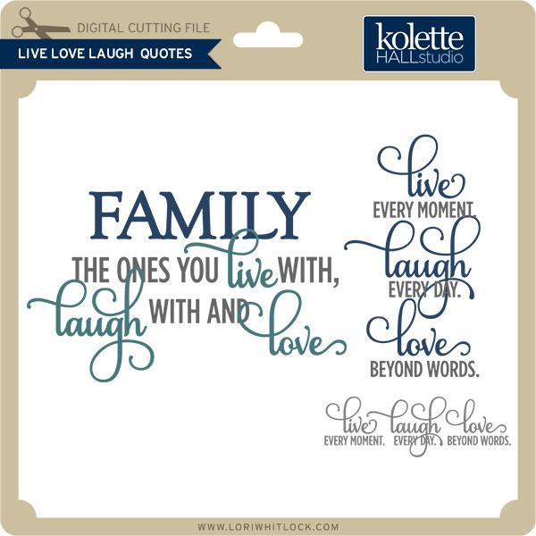 KHLiveLaughLoveQuotes Best Live Laugh Love Quotes