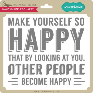 Lw make yourself so happy lori whitlock lw make yourself so happy ccuart Images