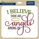KH-I-Believe-There-Are-Angels