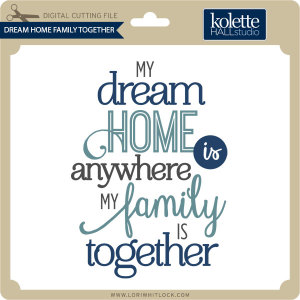 KH-Dream-Home-Family-Together