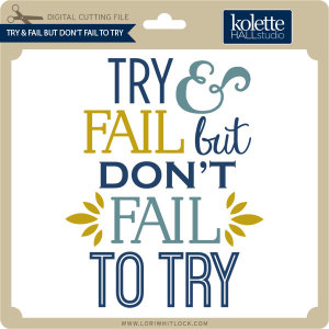 KH-Try-&-Fail-But-Dont-Fail-to-Try