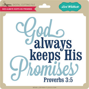 LW-God-Always-Keeps-His-Promises