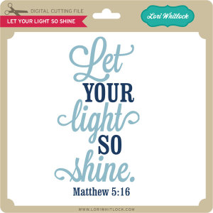 LW-Let-Your-Light-So-Shine