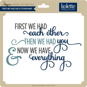 KH-First-We-Had-Each-Other-Baby