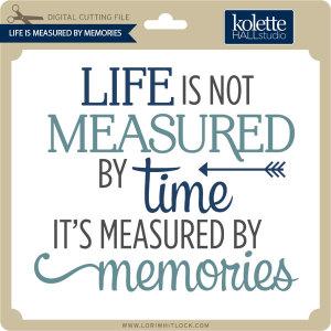 KH-LIfe-Is-Measured-By-Memories