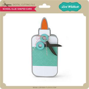 LW-School-Glue-Shaped-Card