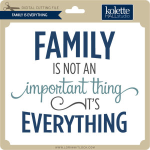 KH-Family-Is-Everything