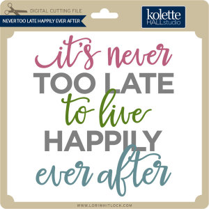 KH-Never-Too-Late-Happily-Ever-After