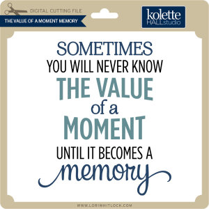 KH-The-Value-of-Moment-Memory