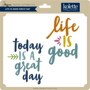 http://www.loriwhitlock.com/blog/wp-content/uploads/2015/08/KH-Life-Is-Good-Great-Day1-300x300.jpg