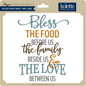 KH-Bless-Food-Family-And-Love