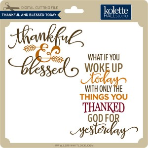 KH-Thankful-&-Blessed-Today