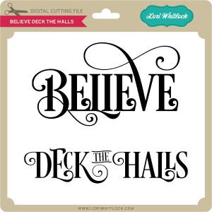 LW-Believe-Deck-the-Halls
