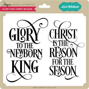 LW-Glory-King-Christ-Reason