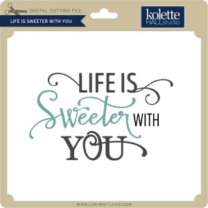 KH-Life-is-Sweeter-with-You