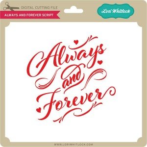 LW-Always-and-Forever-Script