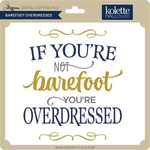 KH-Barefoot-Overdressed