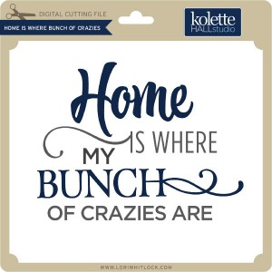 KH-Home-is-Where-Bunch-of-Crazies