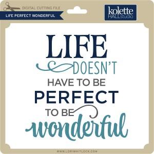 KH-Life-Perfect-Wonderful