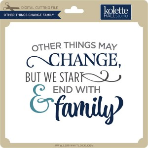 KH-Other-Things-Change-Family