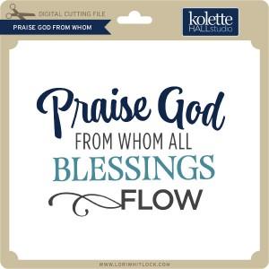 KH-Praise-God-From-Whom