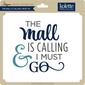 KH-The-Mall-is-Calling-I-Must-Go
