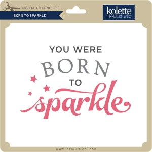 KH-Born-to-Sparkle