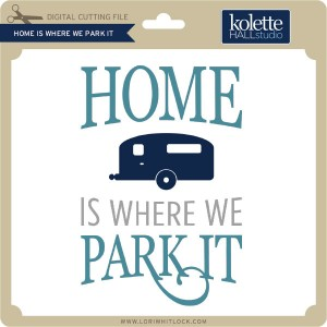 KH-Home-is-Where-We-Park-It