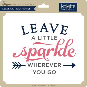 KH-Leave-a-Little-Sparkle
