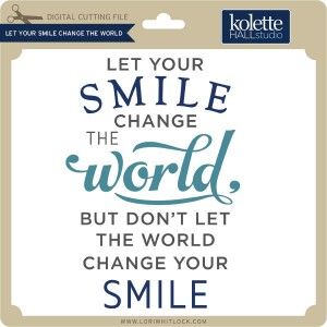KH-Let-Your-Smile-Change-the-World