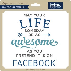 kH-May-Your-Life-Facebook