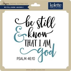 KH-Be-Still-Know-I-am-God-2