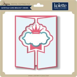 KH-Gatefold-Card-Bracket-Crown