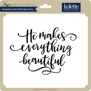 KH-He-Makes-Everything-Beautiful