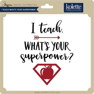 KH-I-Teach-What's-Your-Superpower