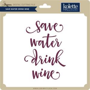KH-Save-Water-Drink-Wine