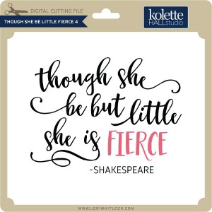 KH-Though-She-Be-Little-Fierce-4