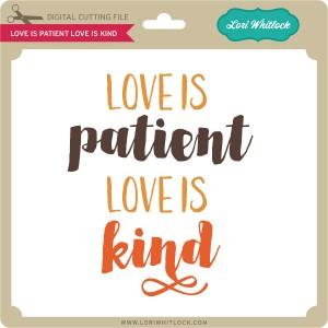 LW-Love-is-Patient-Love-is-Kind