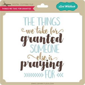 LW-Things-We-Take-For-Granted