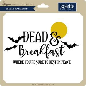 KH-Dead-&-Breakfast-RIP