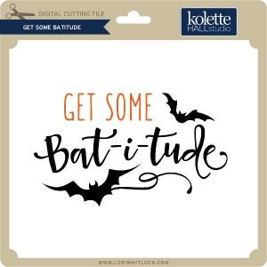 KH-Get-Some-Batitude