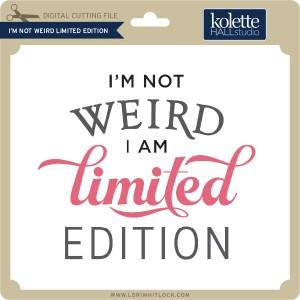 KH-I'm-Not-Weird-Limited-Edition