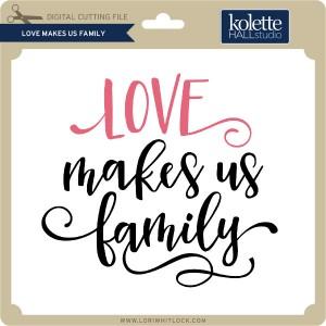 KH-Love-Makes-Us-Family