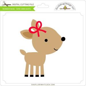 DB-Reindeer-Mama-Here-Comes-Santa