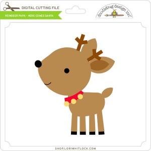 DB-Reindeer-Papa-Here-Comes-Santa