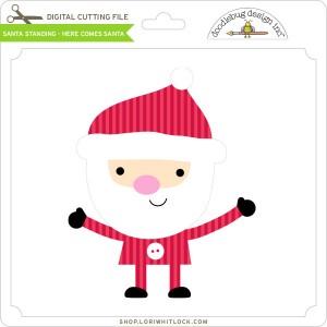DB-Santa-Standing-Here-Comes-Santa
