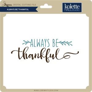 KH-Always-Be-Thankful