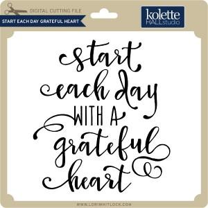 KH-Start-Each-Day-Grateful-Heart